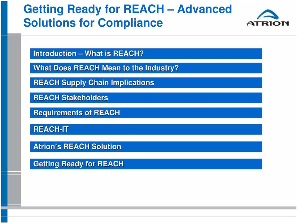 What Does REACH Mean to the Industry?