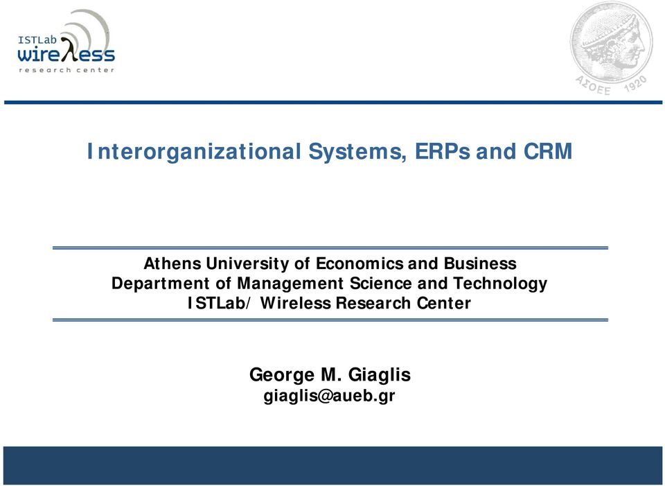 of Management Science and Technology ISTLab/