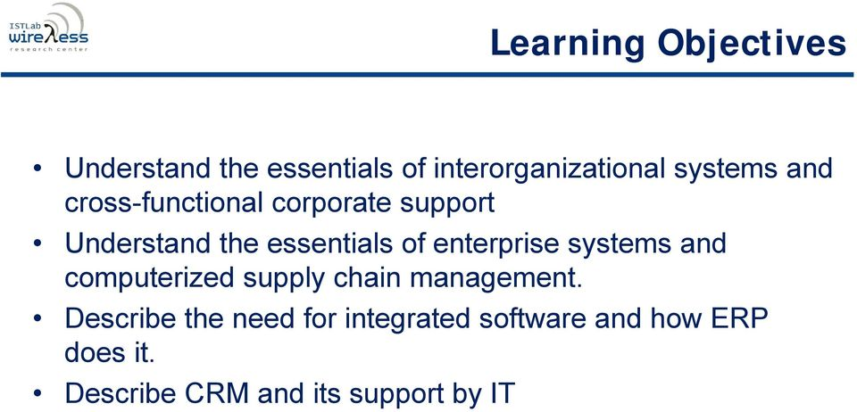 enterprise systems and computerized supply chain management.