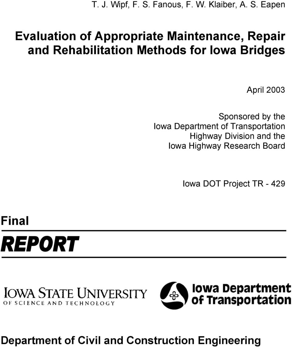 Eapen Evaluation of Appropriate Maintenance, Repair and Rehabilitation Methods for