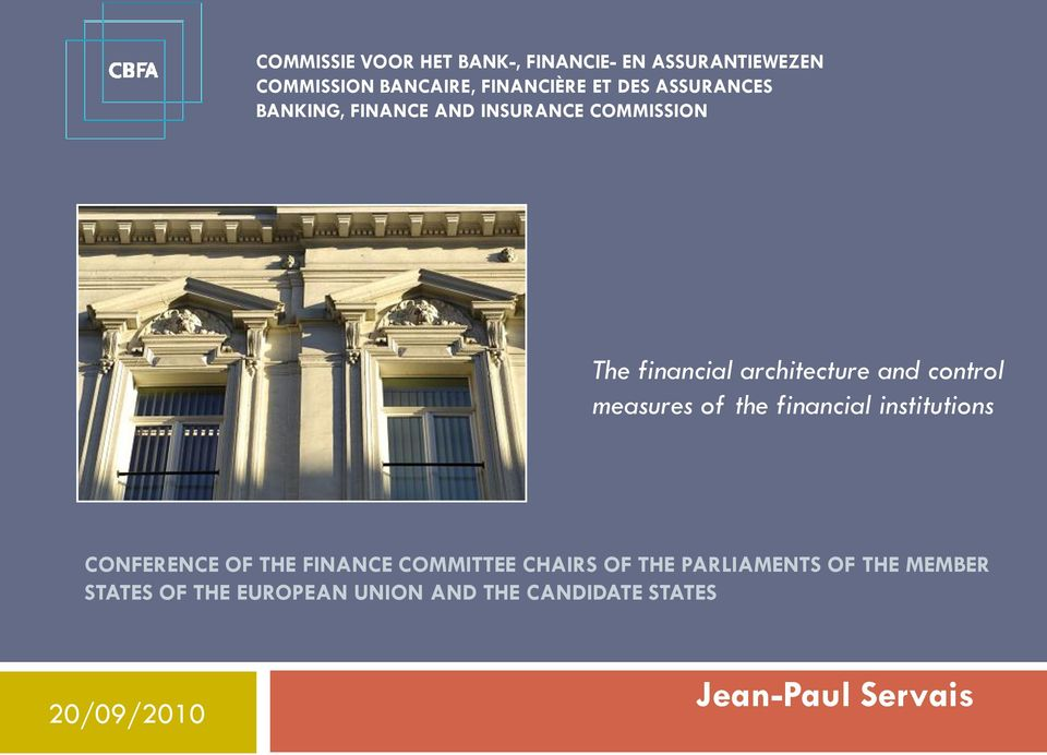 financial institutions CONFERENCE OF THE FINANCE COMMITTEE CHAIRS OF THE
