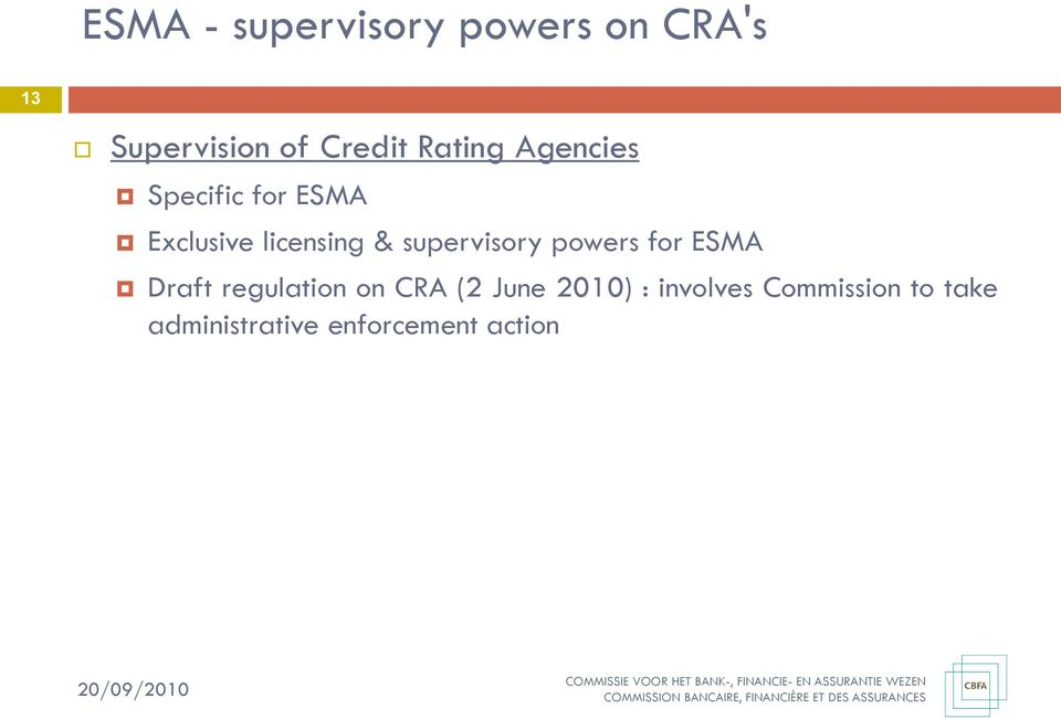 supervisory powers for ESMA Draft regulation on CRA (2 June