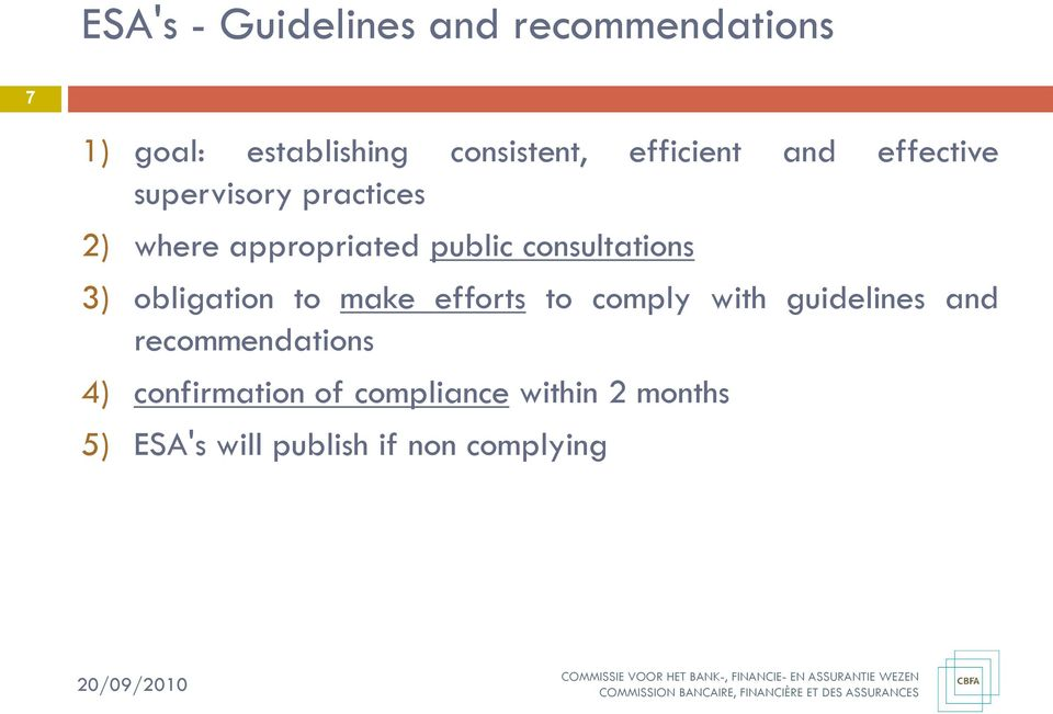 consultations 3) obligation to make efforts to comply with guidelines and
