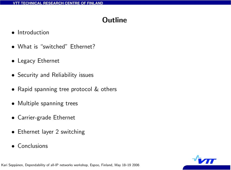spanning tree protocol & others Multiple spanning