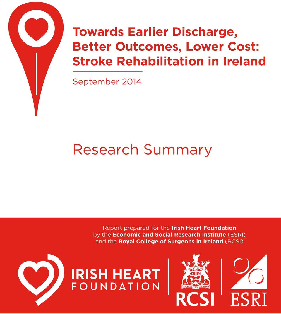 prepared for the Irish Heart Foundation by the Economic and Social