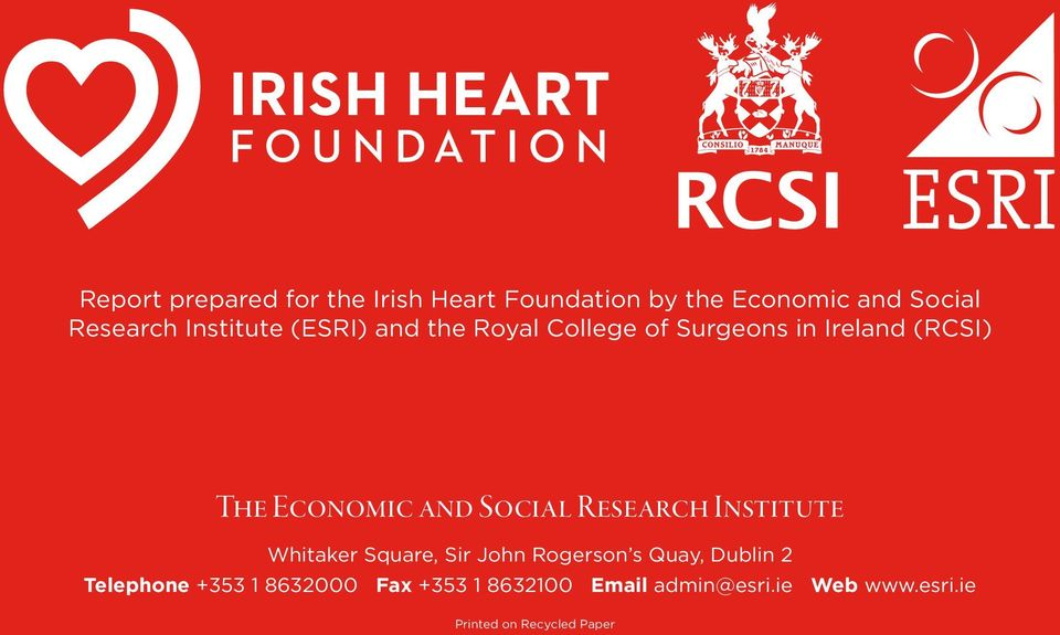 Social Research Institute Whitaker Square, Sir John Rogerson s Quay, Dublin 2 Telephone
