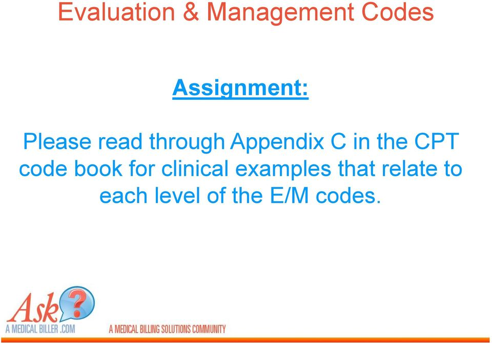 Appendix C in the CPT code book for