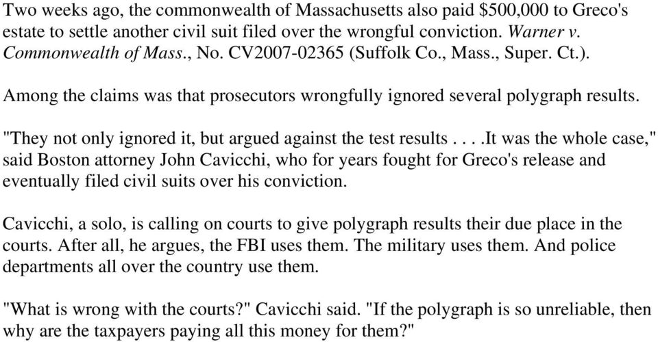 "...it was the whole case,"" said Boston attorney John Cavicchi, who for years fought for Greco's release and eventually filed civil suits over his conviction."
