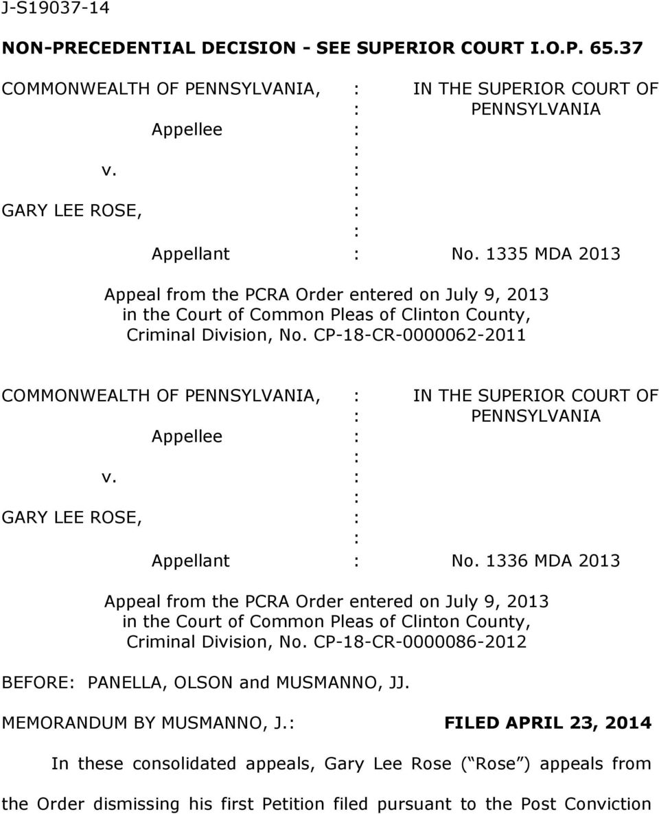 CP-18-CR-0000062-2011 COMMONWEALTH OF PENNSYLVANIA, IN THE SUPERIOR COURT OF PENNSYLVANIA Appellee v. GARY LEE ROSE, Appellant No.