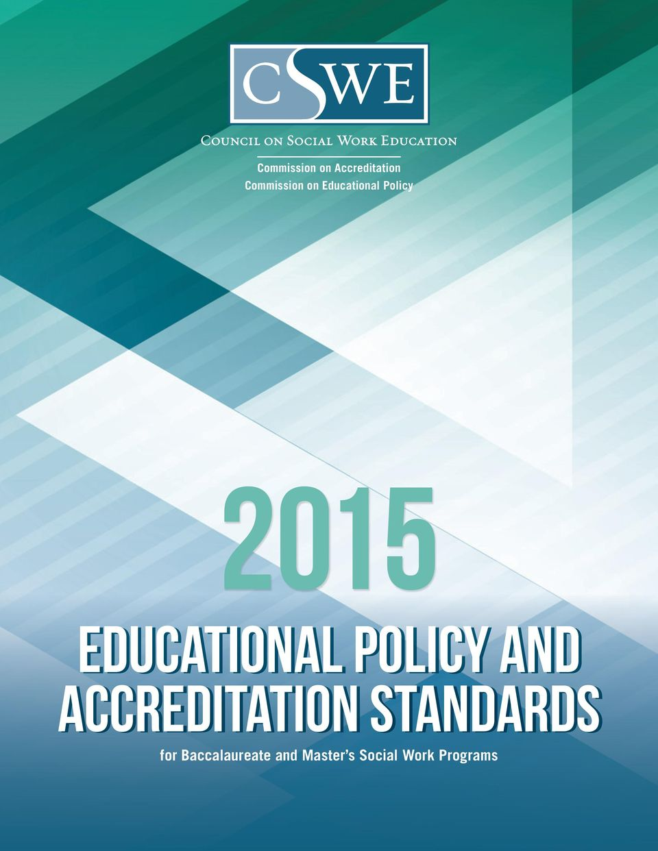 Accreditation Standards for Baccalaureate and Master s