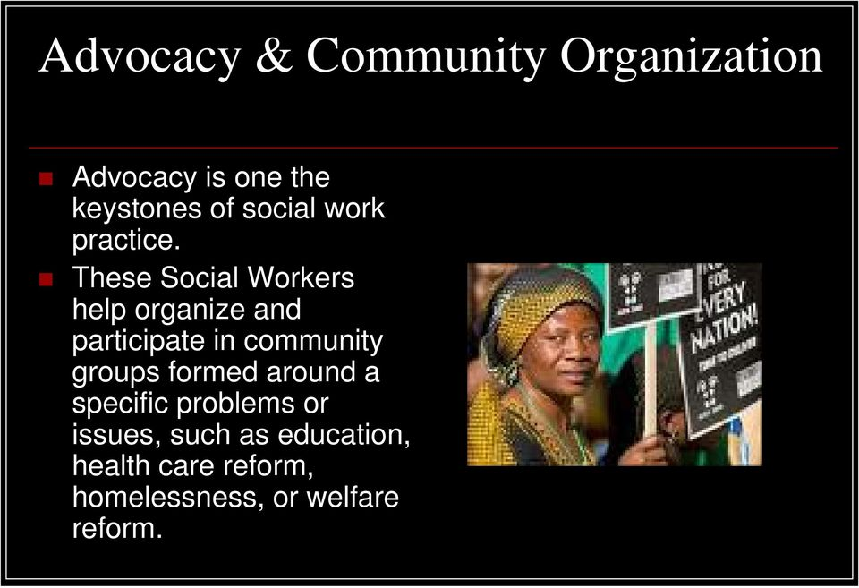 These Social Workers help organize and participate in community