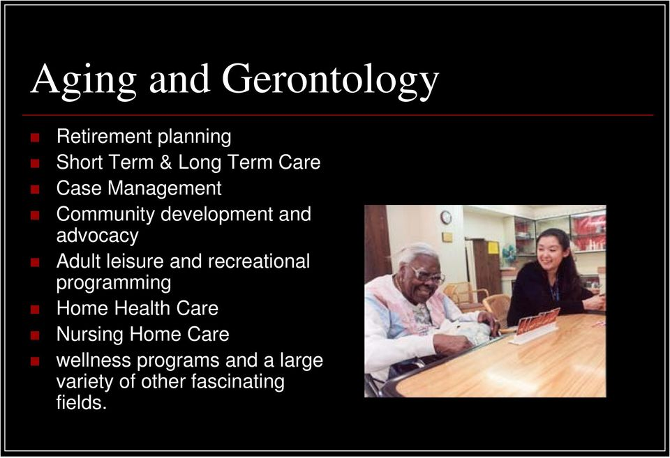 leisure and recreational programming Home Health Care Nursing Home