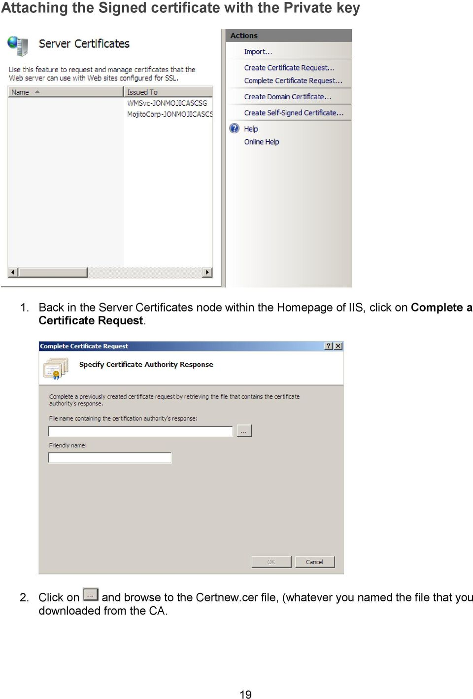 click on Complete a Certificate Request. 2.