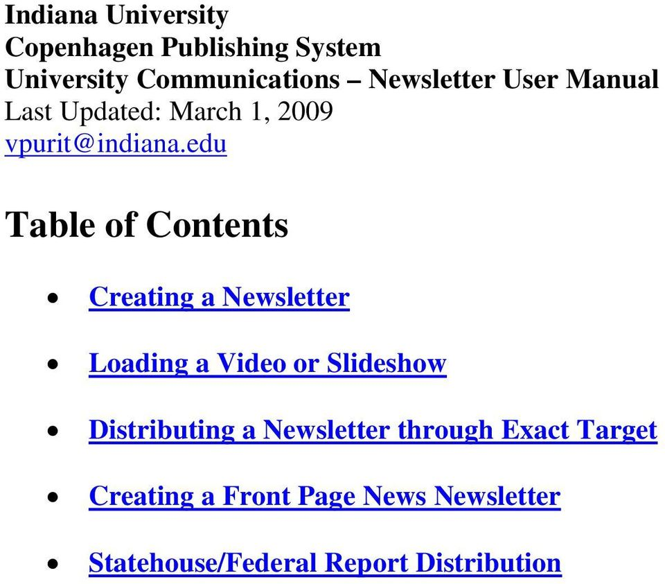 edu Table of Contents Creating a Newsletter Loading a Video or Slideshow