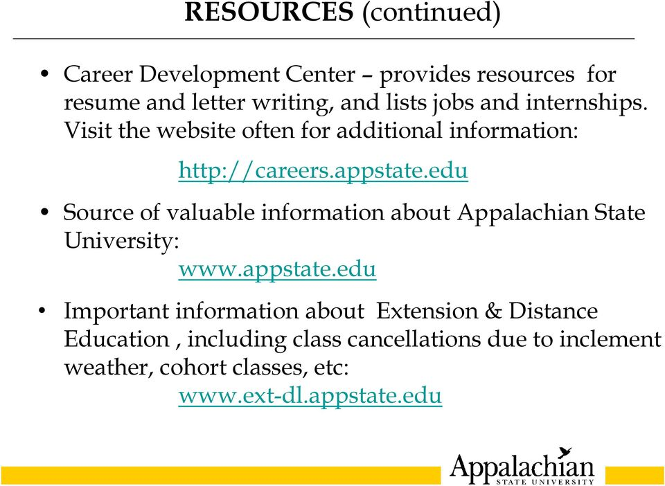 edu Source of valuable information about Appalachian State University: www.appstate.