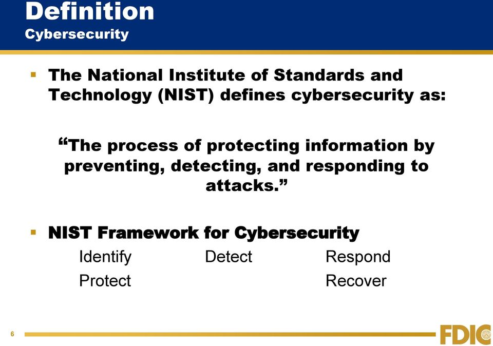 information by preventing, detecting, and responding to