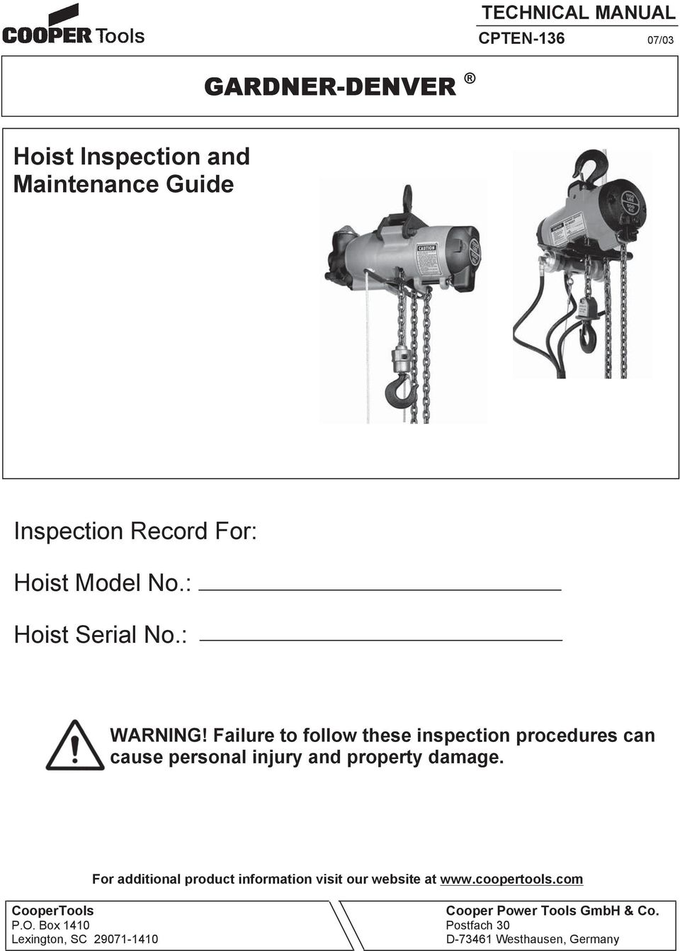 Failure to follow these inspection procedures can cause personal injury and property damage.