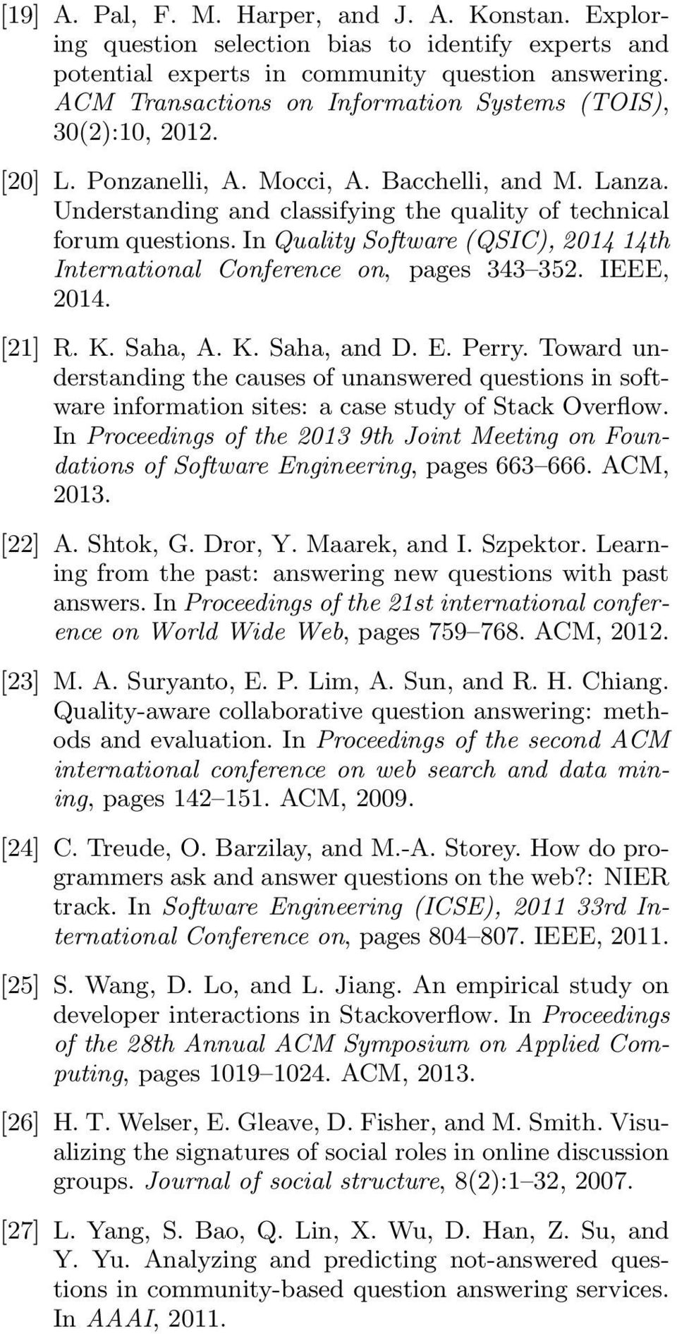 In Quality Software (QSIC), 2014 14th International Conference on, pages 343 352. IEEE, 2014. [21] R. K. Saha, A. K. Saha, and D. E. Perry.