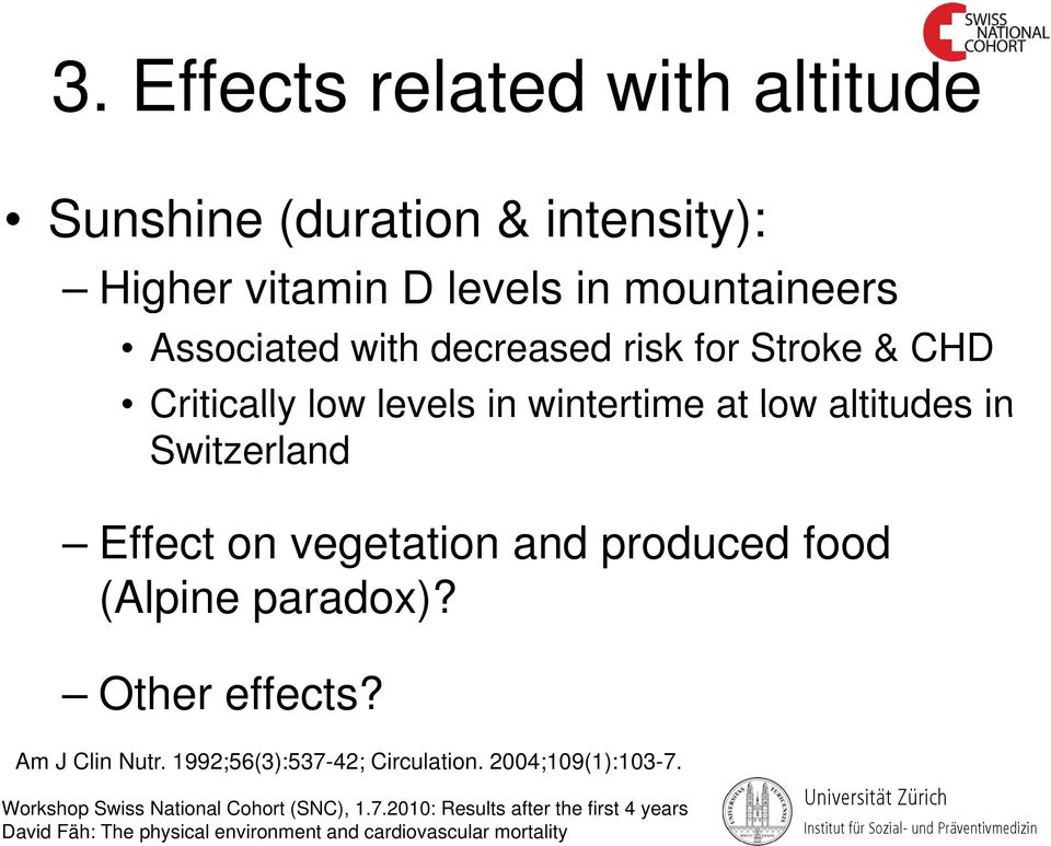 wintertime at low altitudes in Switzerland Effect on vegetation and produced food (Alpine