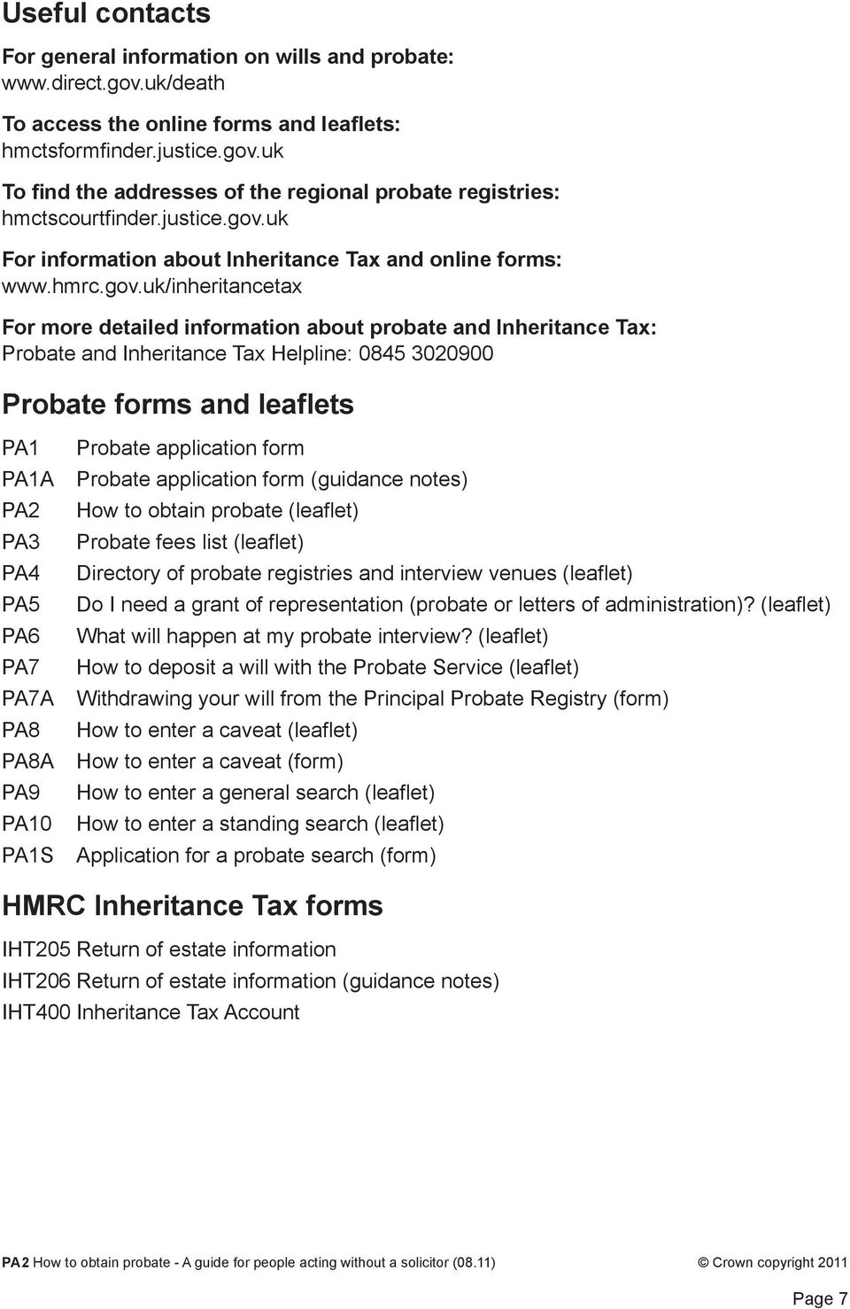 uk For information about Inheritance Tax and online forms: www.hmrc.gov.