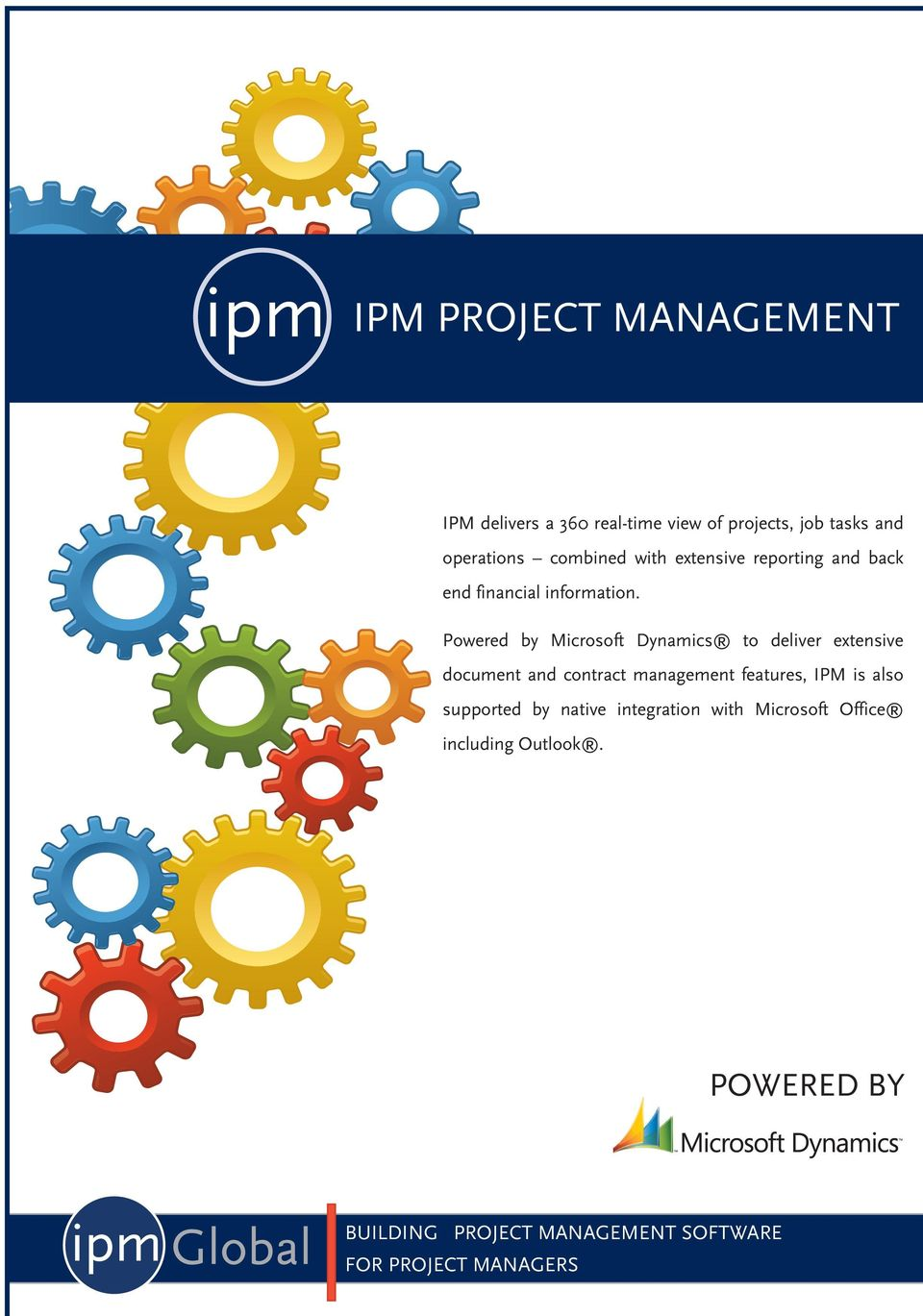 Powered by Microsoft Dynamics to deliver extensive document and contract management features, IPM is