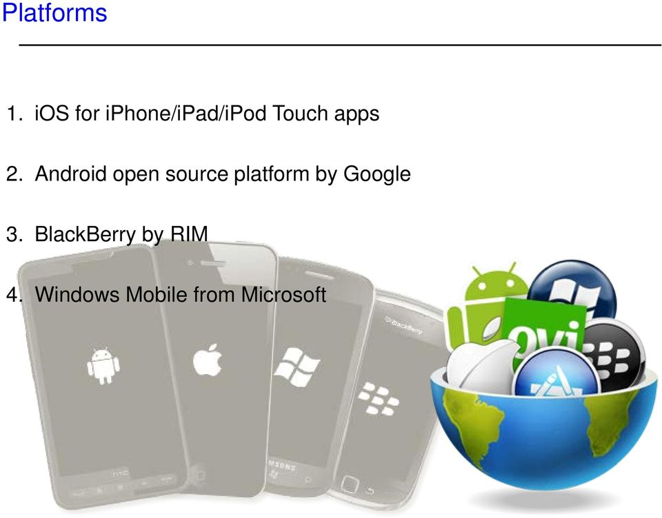 2. Android open source platform by