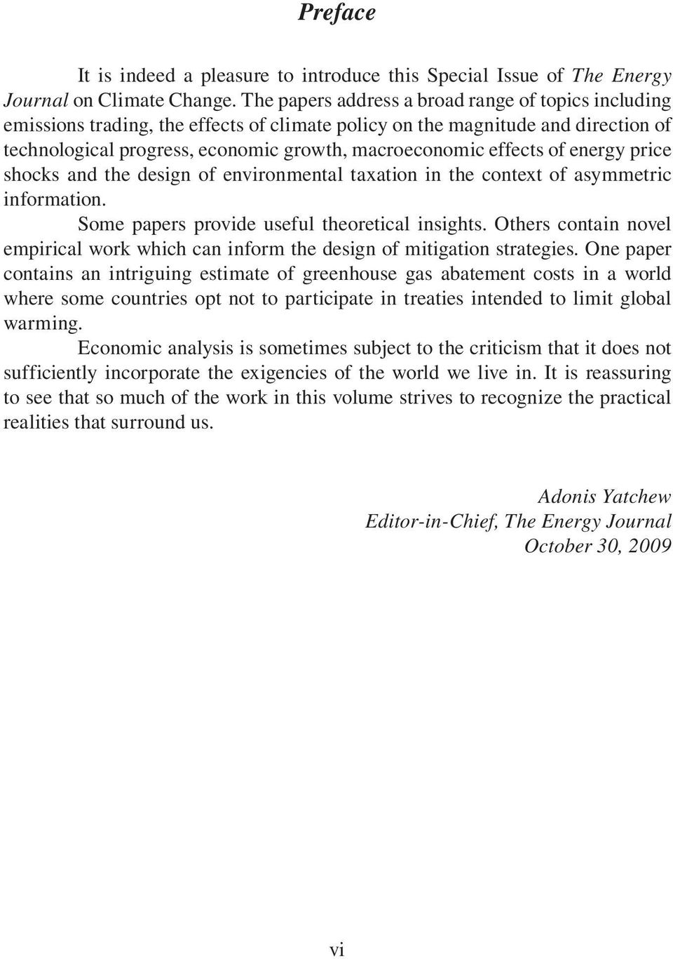 of energy price shocks and the design of environmental taxation in the context of asymmetric information. Some papers provide useful theoretical insights.