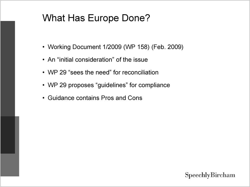 2009) An initial consideration of the issue WP 29