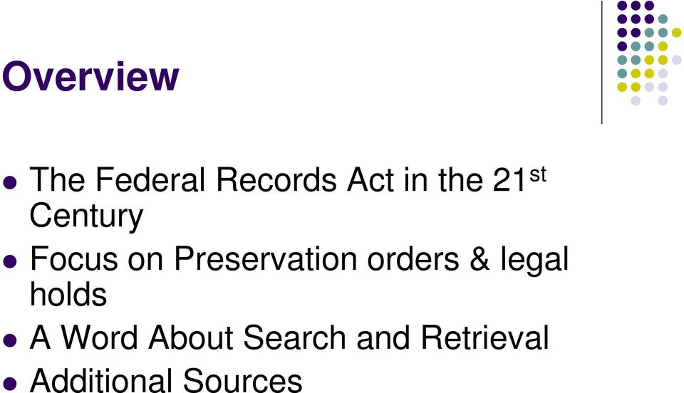 Preservation orders & legal holds A