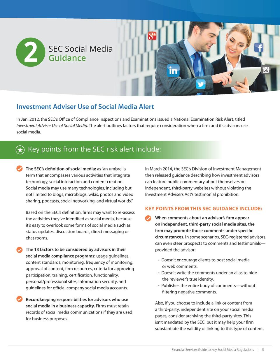 The alert outlines factors that require consideration when a firm and its advisors use social media.