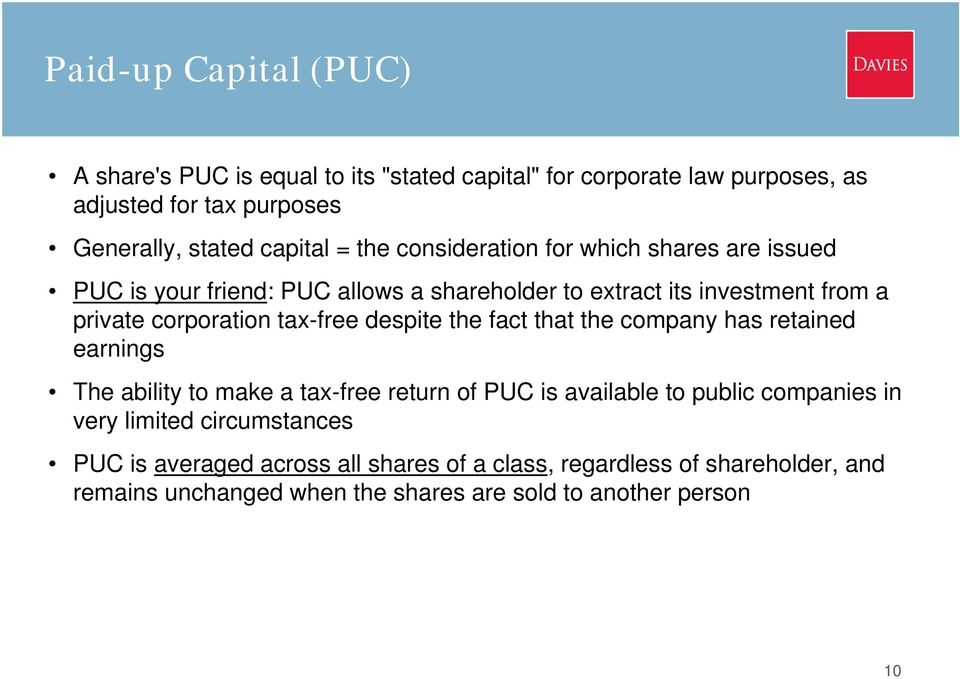 tax-free despite the fact that the company has retained earnings The ability to make a tax-free return of PUC is available to public companies in very