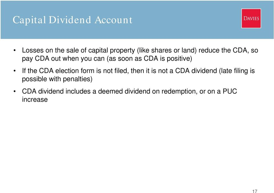 election form is not filed, then it is not a CDA dividend (late filing is possible
