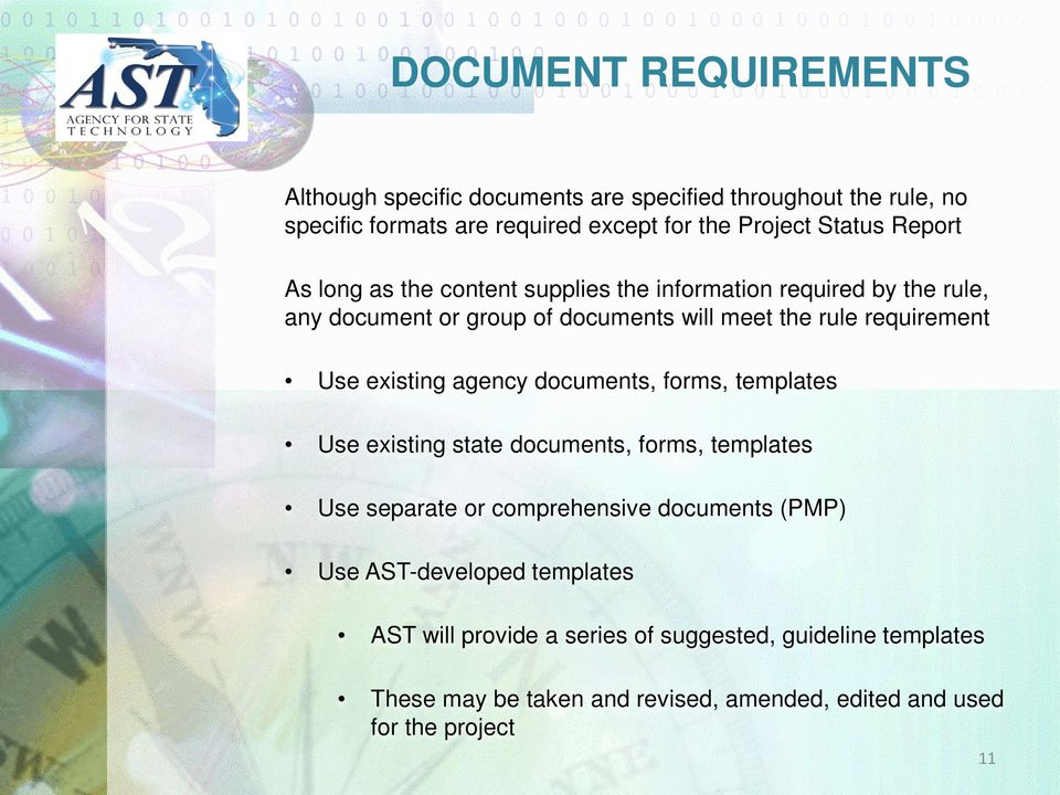 existing agency documents, forms, templates Use existing state documents, forms, templates Use separate or comprehensive documents (PMP) Use