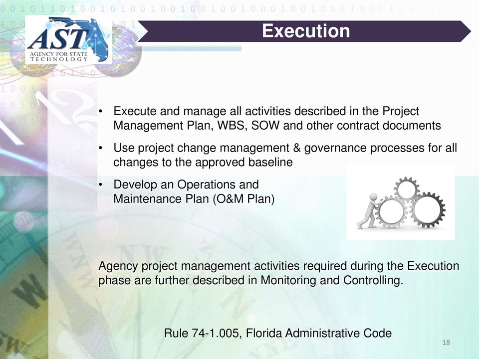 baseline Develop an Operations and Maintenance Plan (O&M Plan) Agency project management activities required