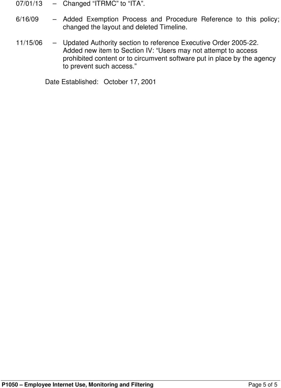 11/15/06 Updated Authority section to reference Executive Order 2005-22.