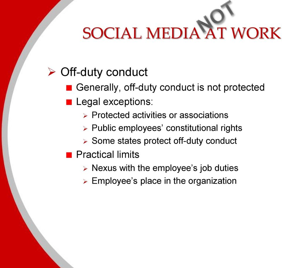 employees constitutional rights Some states protect off-duty conduct