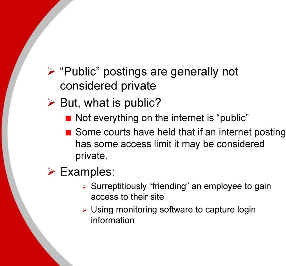 posting has some access limit it may be considered private.