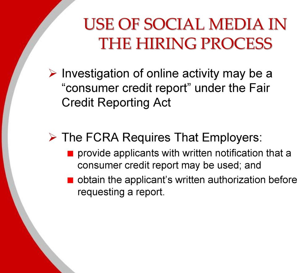 Employers: provide applicants with written notification that a consumer credit report