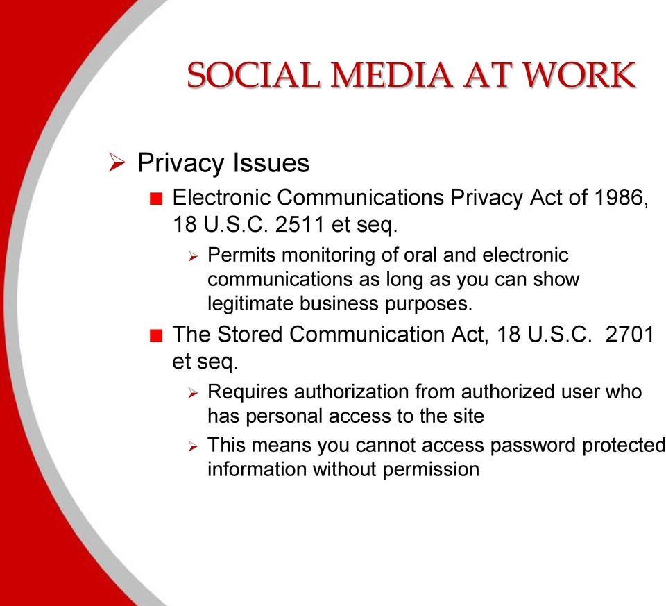 purposes. The Stored Communication Act, 18 U.S.C. 2701 et seq.