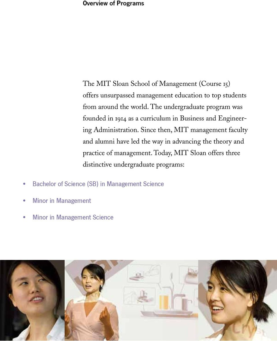 Since then, MIT management faculty and alumni have led the way in advancing the theory and practice of management.