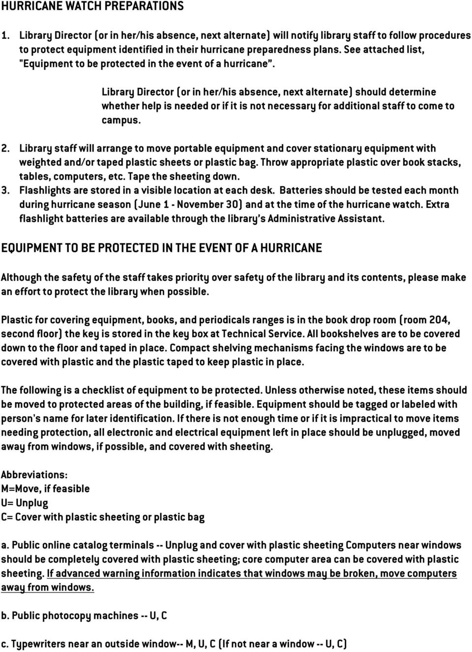 "See attached list, ""Equipment to be protected in the event of a hurricane."