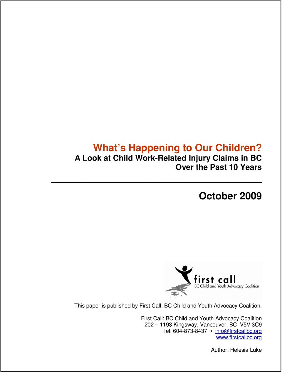 paper is published by First Call: BC Child and Youth Advocacy Coalition.