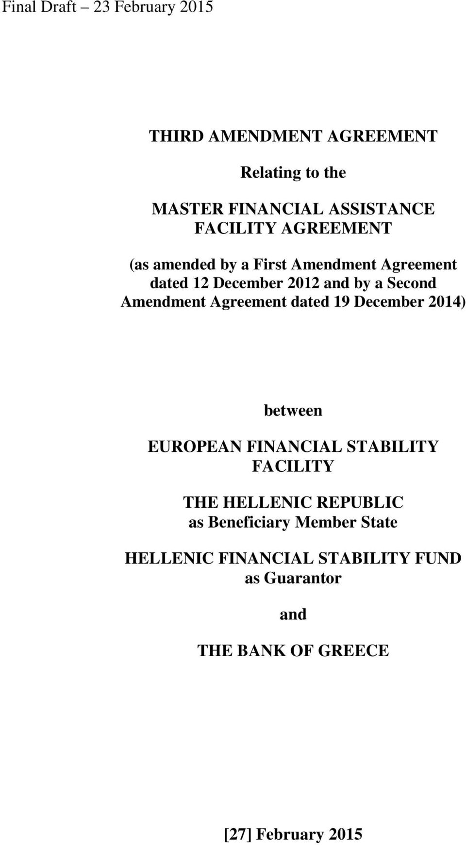 Amendment Agreement dated 19 December 2014) between EUROPEAN FINANCIAL STABILITY FACILITY THE HELLENIC