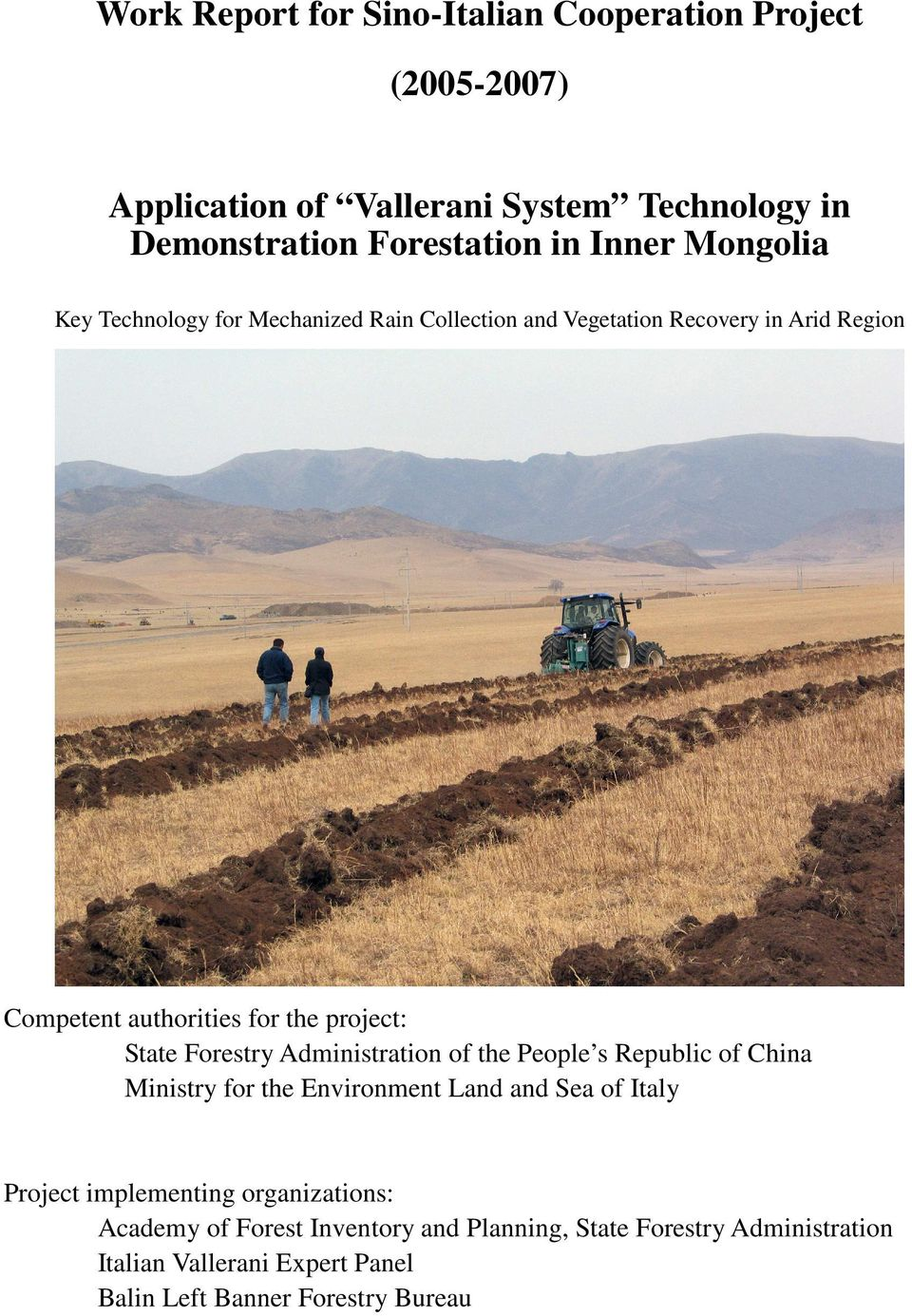 Forestry Administration of the People s Republic of China Ministry for the Environment Land and Sea of Italy Project implementing