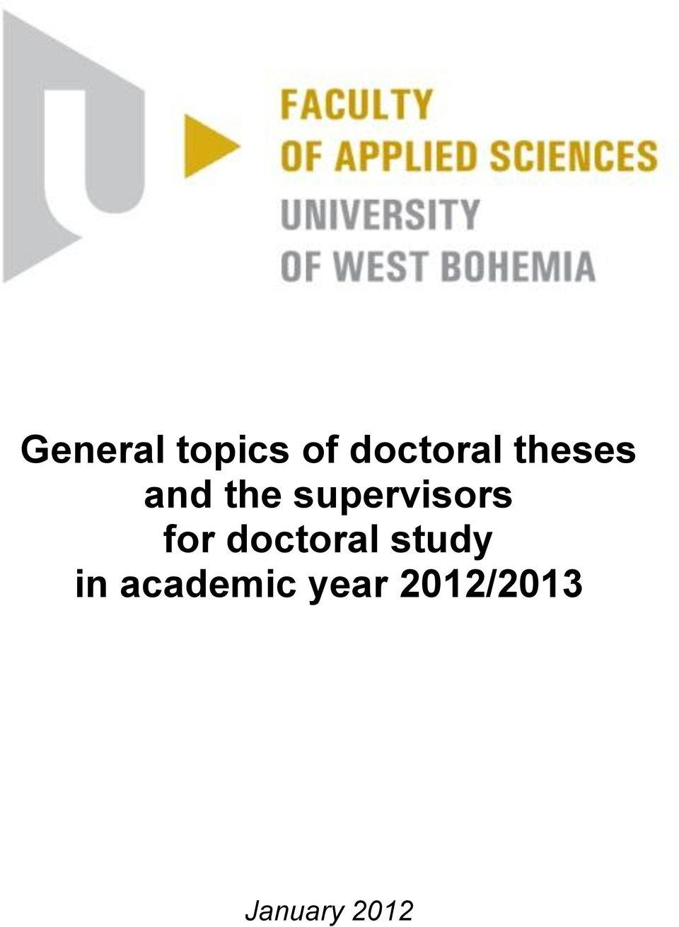 for doctoral study in