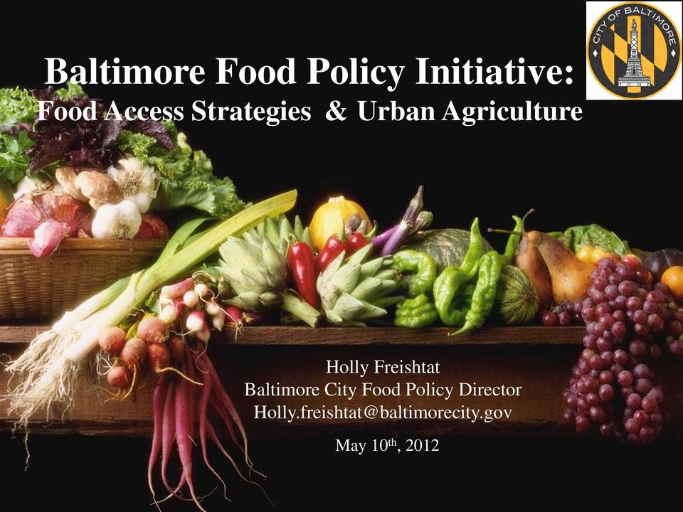 Freishtat Baltimore City Food Policy