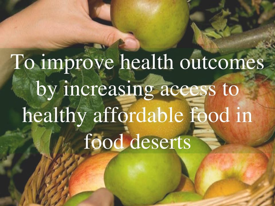 access to healthy