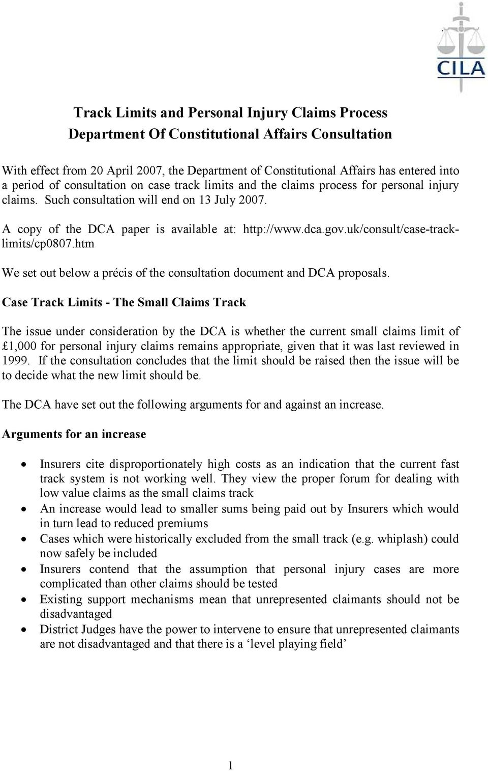 uk/consult/case-tracklimits/cp0807.htm We set out below a précis of the consultation document and DCA proposals.
