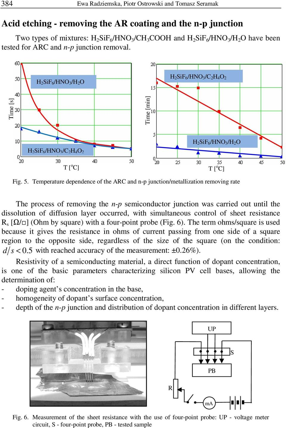 Temperature dependence of the ARC and n-p junction/metallization removing rate The process of removing the n-p semiconductor junction was carried out until the dissolution of diffusion layer
