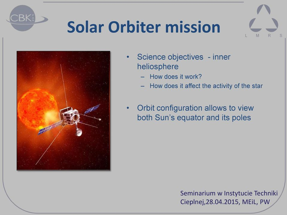 How does it affect the activity of the star Orbit configuration